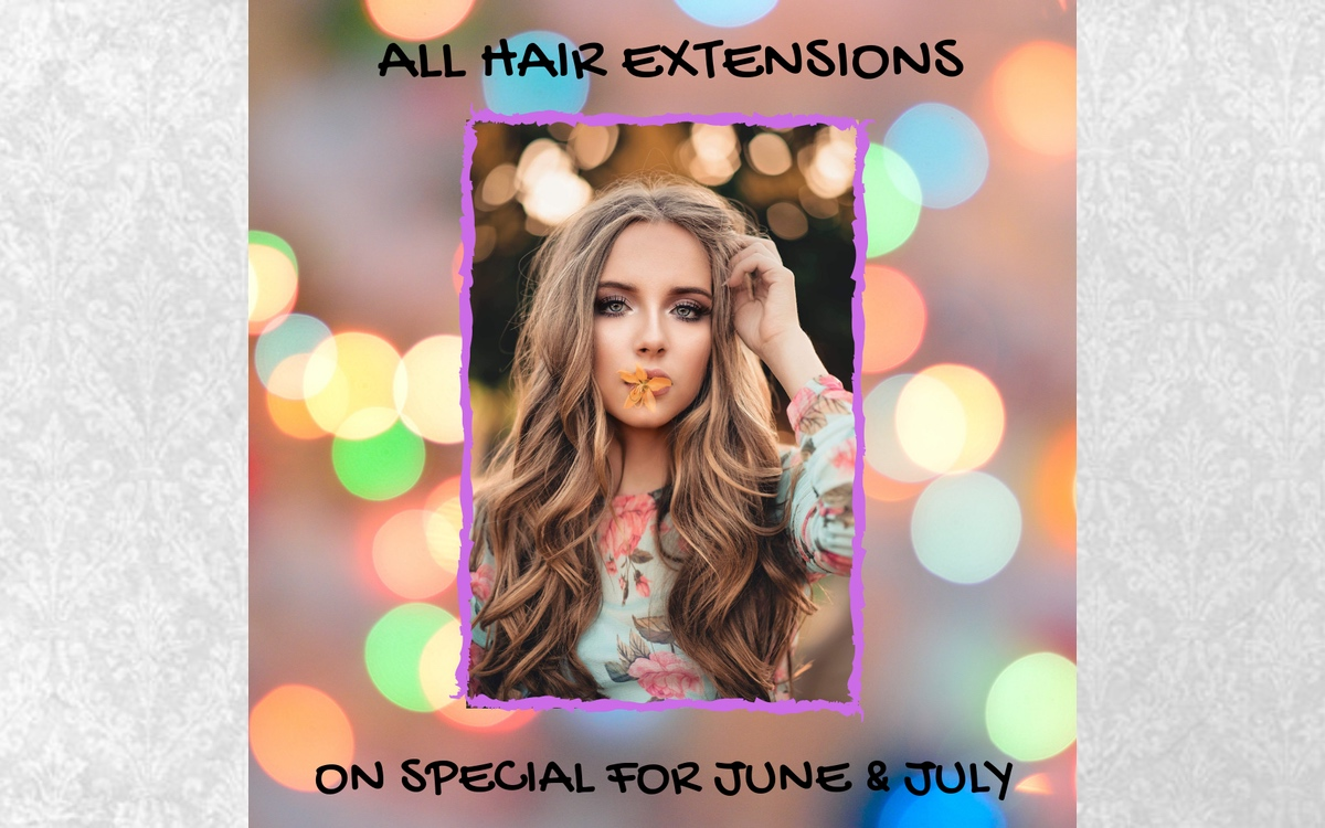 Hair extensions special June and July