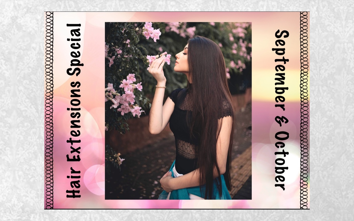 Hair Extensions Special September and October