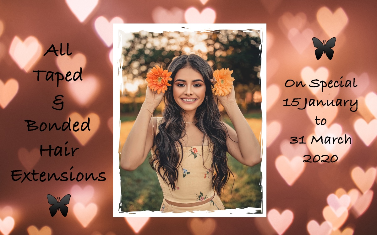 Hair extensions special Jan to March 2020